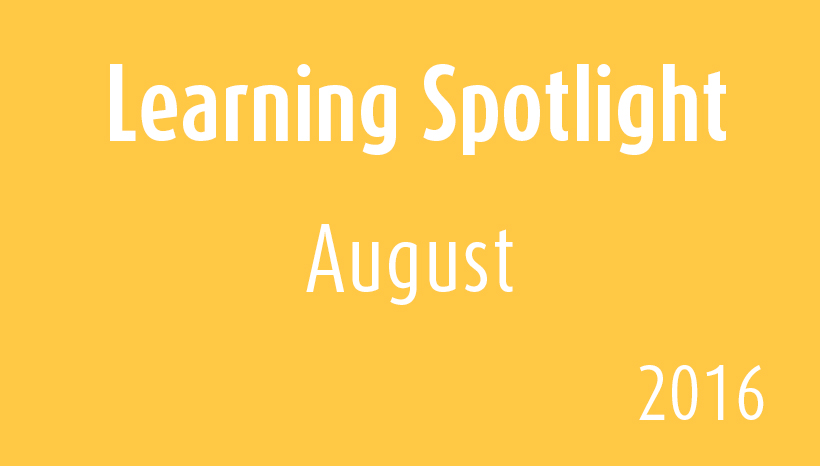 Learning Spotlight-August2016
