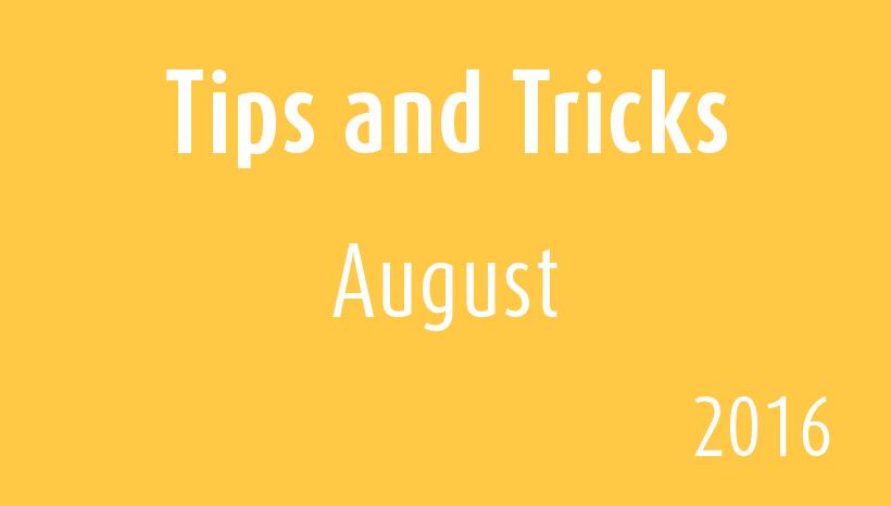 Tips & Tricks-August2016